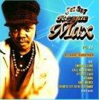 Luciano - Reggae Max 2