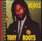 Tony Roots - Rejoice