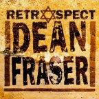 Dean Fraser - Retrospect