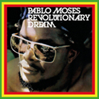 Pablo Moses - Revolutionary Dream