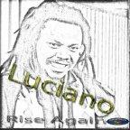 Luciano - Rise Again