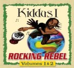 Kiddus I - Rocking Rebels Volumes 1 And 2