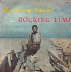 Burning Spear - Rocking Time