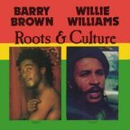 Barry Brown & Willi Williams - Roots And Culture