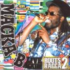 Macka B - Roots Ragga 2 - Live Again !