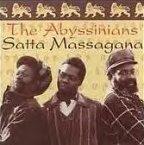 Abyssinians - Satta Massagana