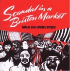 Laurel Aitken - Scandal In A Brixton Market