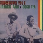 Cocoa Tea &amp; Frankie Paul - Showdown Vol 8