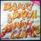 Johnny Clarke & Barry Brown - Sings Roots And Culture