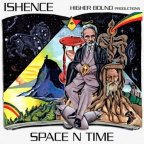 Ishence - Space N Time