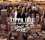 Tippa Irie - Stick To My Roots