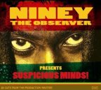 Niney The Observer - Suspicious Minds