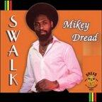 Mikey Dread - S.w.a.l.k.