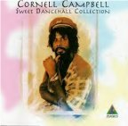 Cornel Campbell - Sweet Dancehall Collection