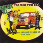 Cocoa Tea - Tek Weh Yuh Gal