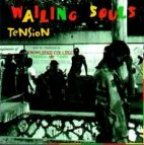 Wailing Souls (the) - Tension