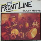 Black Roots - The Front Line