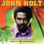 John Holt - The Peacemaker