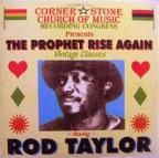 Rod Taylor - The Prophet Rise Again
