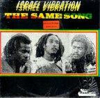 Israel Vibration - The Same Song Dub