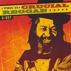 U-Roy - This Is Crucial Reggae