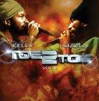 Sizzla &amp; Junior Kelly - Toe 2 Toe Vol. 5