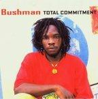 Bushman - Total Commitment