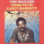 Wailers (the) - Tribute To Carly Barrett