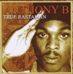 Anthony B - True Rastaman