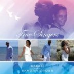 Sadiki & Sandra Cross - True Singers