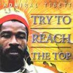 Admiral Tibet - Try To Reach The Top