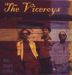 Viceroys (the) - We Must Unite