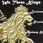 Luciano, Sizzla and Anthony B - We Three Kings