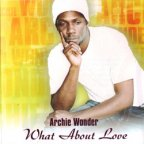 Archie Wonder - What About Love