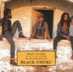 Black Uhuru - What Is Life