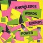 Knowledge - Words, Sounds And Power