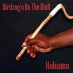 Kokumo - Writing's On The Wall
