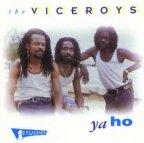 Viceroys (the) - Ya Ho