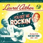 Laurel Aitken - You Got Me Rockin'