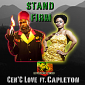Stand Firm by Cen'C Love and Capleton