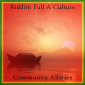 Riddim Full A Culture by The Community Allstars