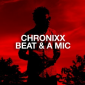 Beat And A Mic by Chronixx