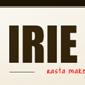 Irie Up Magazine Returns