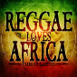 Reggae Loves Africa