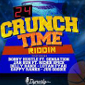 Crunch Time Riddim