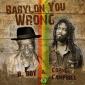 Babylon You Wrong by U-Roy and Cornel Campbell