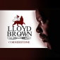 Lloyd Brown Is A Cornerstone