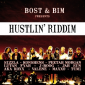 Bost and Bim Remix Their Own Hustlin Riddim