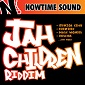 Jah Children Riddim