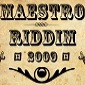 The Maestro Riddim